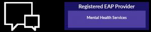 Registered EAP Provider: Mental Health Services
